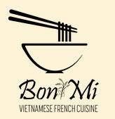 Bon Mi - Vietnamese French Cuisine
